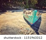 the abandoned fishing boat at... | Shutterstock . vector #1151963312