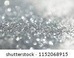 glitter silver lights grunge... | Shutterstock . vector #1152068915