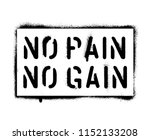 ''no pain no gain''. sports and ... | Shutterstock .eps vector #1152133208