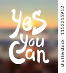 yes you can. hand drawn... | Shutterstock .eps vector #1152215912