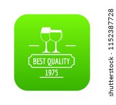 wineglass icon green vector... | Shutterstock .eps vector #1152387728