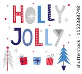 holly jolly decorative... | Shutterstock .eps vector #1152388748