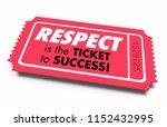 respect reputation ticket to...   Shutterstock . vector #1152432995