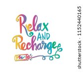 relax and  recharge hand... | Shutterstock .eps vector #1152440165