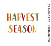 harvest season   hand drawn... | Shutterstock .eps vector #1152454562