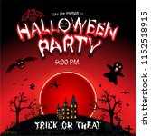 halloween party with the scary... | Shutterstock .eps vector #1152518915