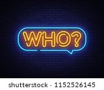 who neon text vector. who neon... | Shutterstock .eps vector #1152526145