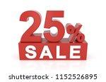 twenty five percent sale. 3d... | Shutterstock . vector #1152526895