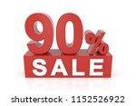 ninety percent sale. 3d... | Shutterstock . vector #1152526922