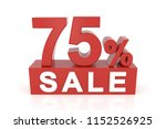 seventy five percent sale. 3d... | Shutterstock . vector #1152526925