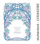 frame  border in art nouveau... | Shutterstock .eps vector #1152632585