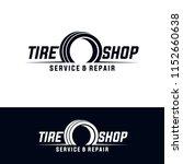 tyre shop logo design   tyre... | Shutterstock .eps vector #1152660638