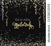eid al adha mubarak  happy...   Shutterstock .eps vector #1152822035