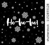 ho ho ho  christmas lettering.... | Shutterstock .eps vector #1152855128