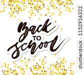 back to school phrase vector... | Shutterstock .eps vector #1152916322
