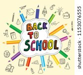 back to school  poster with... | Shutterstock .eps vector #1153076555