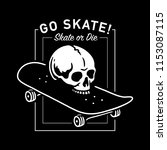 skull with skateboard skate or... | Shutterstock .eps vector #1153087115