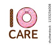 life is shirt. donut care. eat... | Shutterstock .eps vector #1153256008