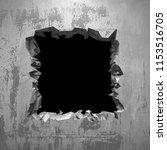 dark cracked broken hole in... | Shutterstock . vector #1153516705