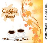 two cups of hot coffee on the...   Shutterstock .eps vector #1153561108