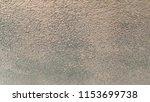 cement wall surface   gray... | Shutterstock . vector #1153699738