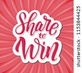 share to win. bright colorful... | Shutterstock . vector #1153844425