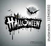 happy halloween text design... | Shutterstock .eps vector #115403032