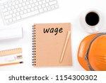 wage concept. top viwe of...   Shutterstock . vector #1154300302