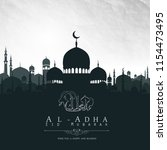 eid al adha mubarak background... | Shutterstock .eps vector #1154473495