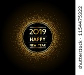 golden happy new year 2019 in... | Shutterstock .eps vector #1154475322