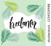freelancer hand lettering ... | Shutterstock .eps vector #1154529988