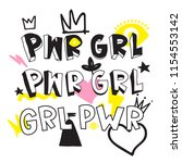 grl pwr short quote. girl power ... | Shutterstock .eps vector #1154553142