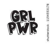 grl pwr short quote. girl power ... | Shutterstock .eps vector #1154553178