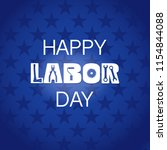 happy labor day banner. text... | Shutterstock .eps vector #1154844088