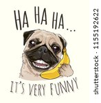funny pug on banana telephone... | Shutterstock .eps vector #1155192622