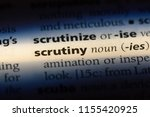 scrutiny word in a dictionary.... | Shutterstock . vector #1155420925