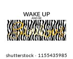 wake up and be fabulous...   Shutterstock .eps vector #1155435985