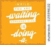inspirational quote  motivation.... | Shutterstock .eps vector #1155598132