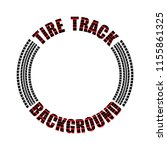 black circle tire track with... | Shutterstock .eps vector #1155861325