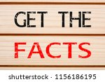 get the facts text written on... | Shutterstock . vector #1156186195