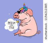 cute cartoon pig in a unicorn... | Shutterstock .eps vector #1156212385