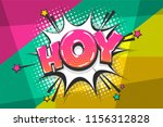 Stock vector hoy hey hello greeting wow comic text speech bubble colored pop art style sound effect halftone 1156312828