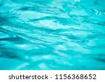 abstract water background | Shutterstock . vector #1156368652