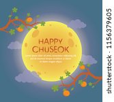 happy chuseok with orange... | Shutterstock .eps vector #1156379605