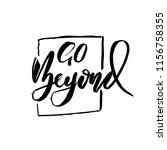 go beyond. owerflow. modern dry ... | Shutterstock .eps vector #1156758355