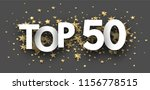 top 50 sign with gold stars.... | Shutterstock .eps vector #1156778515