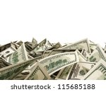 heap of dollar bills isolated... | Shutterstock . vector #115685188