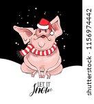 cute pig in a santa's red cap... | Shutterstock .eps vector #1156974442