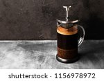 coffee in french press on dark...   Shutterstock . vector #1156978972