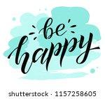 be happy black lettering on... | Shutterstock .eps vector #1157258605